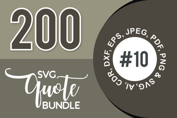 Print on Demand: 200+ SVG Cut Quote Bundle #10  By TheLucky