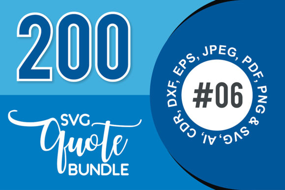 Print on Demand: 200+ SVG Cut Quote Bundle #6  By TheLucky