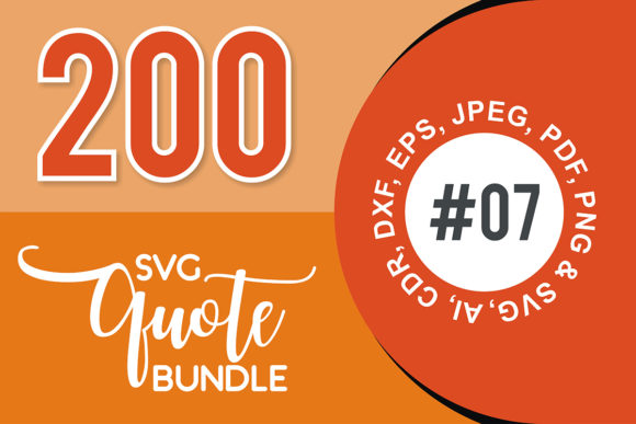 Print on Demand: 200+ SVG Cut Quote Bundle #7  By TheLucky