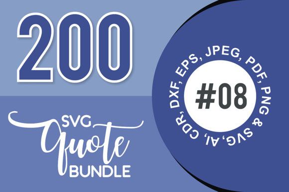 Print on Demand: 200+ SVG Cut Quote Bundle #8  By TheLucky