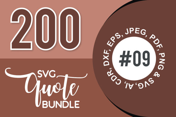 Print on Demand: 200+ SVG Cut Quote Bundle #9  By TheLucky