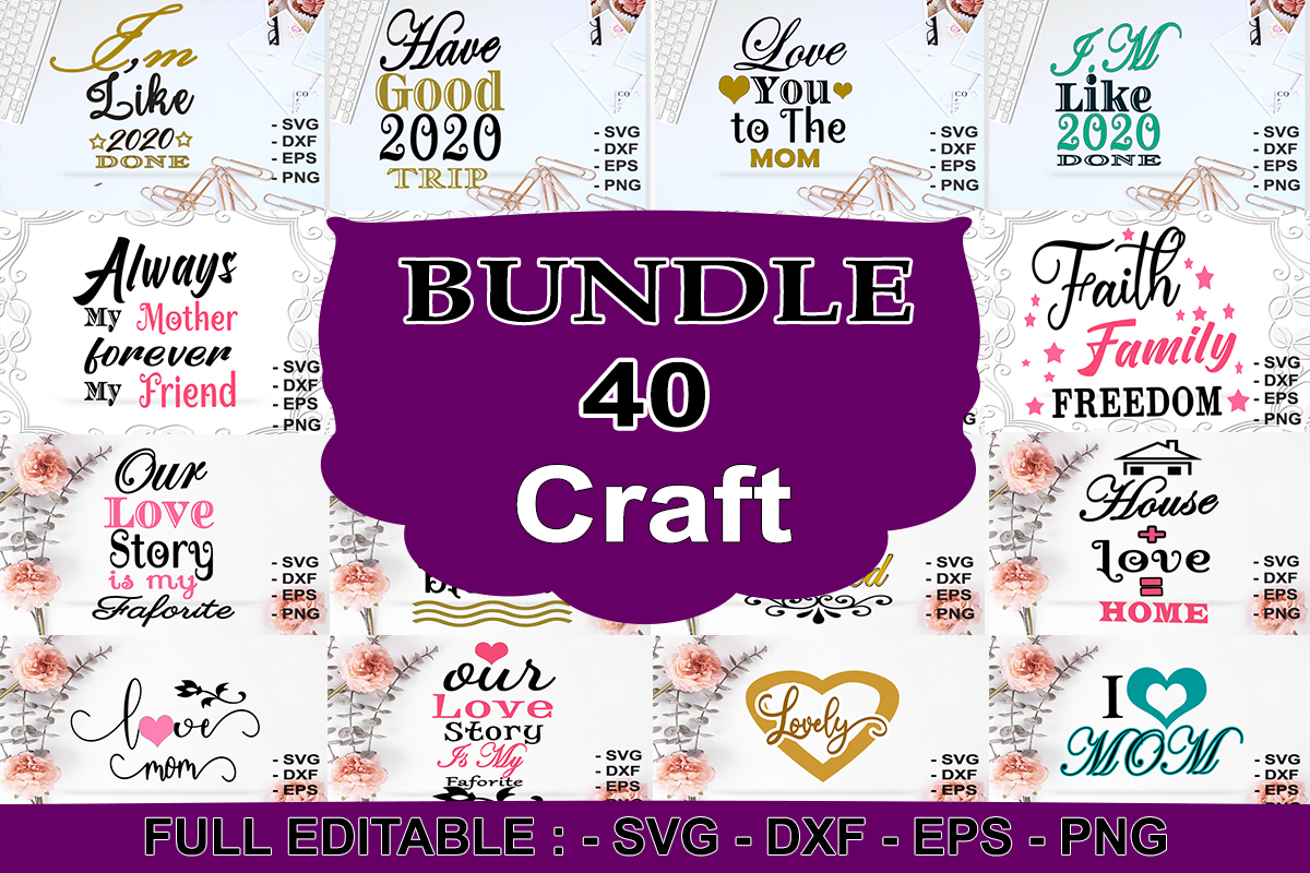Download Free 40 Svg Craft Bundle Bundle Creative Fabrica for Cricut Explore, Silhouette and other cutting machines.