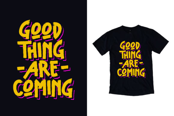 Download Free Black T Shirt Good Thing Quotes Graphic By Yazriltri Creative for Cricut Explore, Silhouette and other cutting machines.