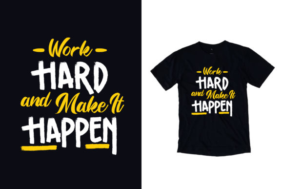 Download Free Black T Shirt Work Hard Quotes Graphic By Yazriltri Creative Fabrica for Cricut Explore, Silhouette and other cutting machines.