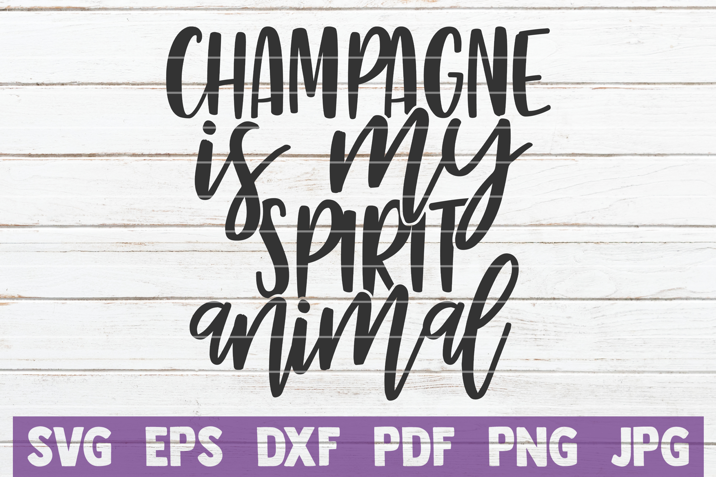 Download Free Champagne Is My Spirit Animal Graphic By Mintymarshmallows for Cricut Explore, Silhouette and other cutting machines.