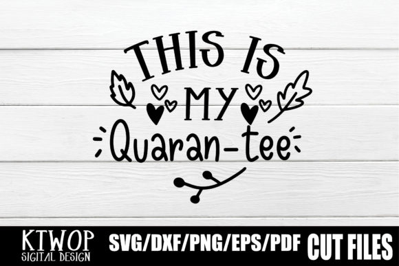 Download Free Funny Quarantine T Shirt 2020 Graphic By Ktwop Creative Fabrica for Cricut Explore, Silhouette and other cutting machines.