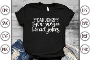 Print on Demand: Father's Day Design, Dad Jokes Graphic Print Templates By GraphicsBooth