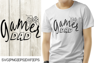 Download Free Gamer Dad Fathers Day Design Graphic By Mockup Venue Creative for Cricut Explore, Silhouette and other cutting machines.