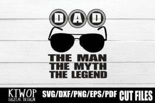 Download Free The Man The Myth The Legend Graphic By Ktwop Creative Fabrica for Cricut Explore, Silhouette and other cutting machines.