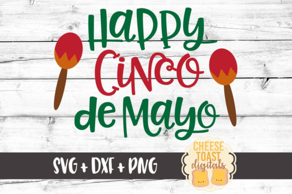 Download Free Happy Cinco De Mayo Graphic By Cheesetoastdigitals Creative for Cricut Explore, Silhouette and other cutting machines.