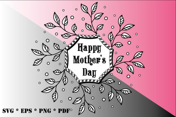 Happy Mother S Day Black White Wreath Graphic By Graphicsfarm