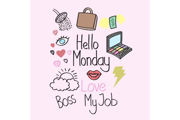 Hello Monday Art For Girls Motivation Graphic By Firdausm601
