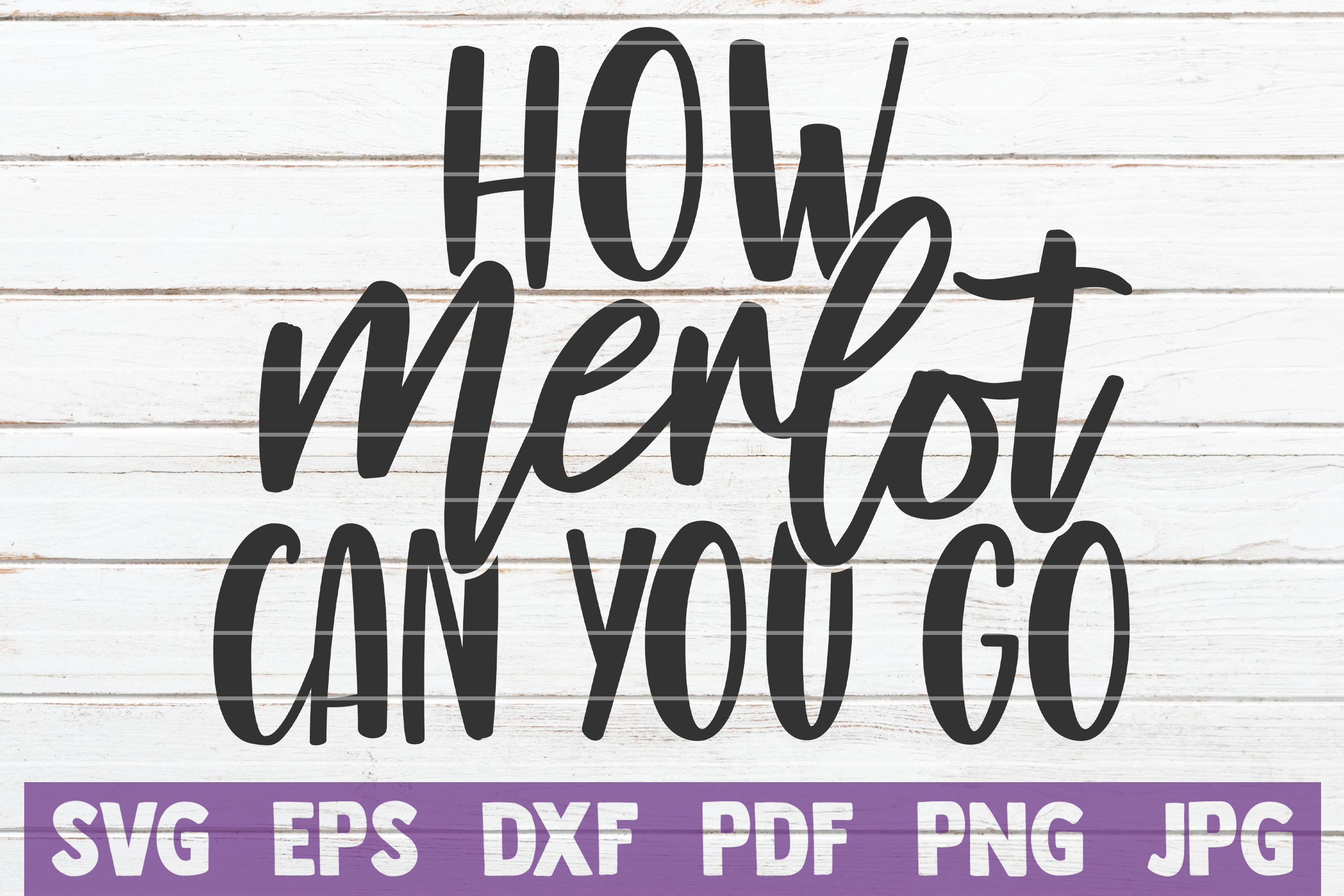 Download Free How Merlot Can You Go Graphic By Mintymarshmallows Creative for Cricut Explore, Silhouette and other cutting machines.