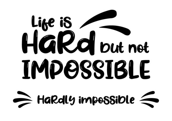 Download Life is Hard but Not Impossible