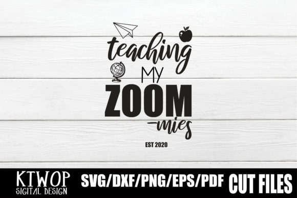 Download Free Teaching My Zoom Mies Graphic By Ktwop Creative Fabrica for Cricut Explore, Silhouette and other cutting machines.