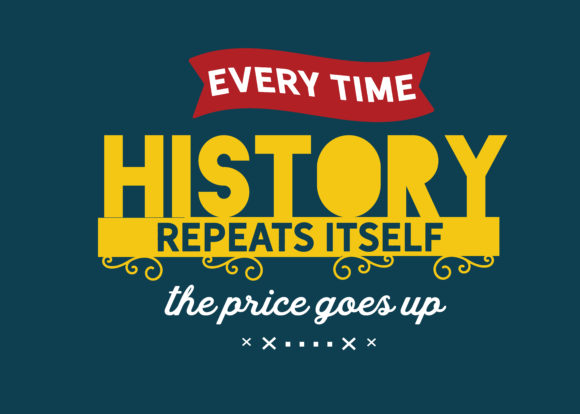 Download Free Every Time History Repeats Itself Graphic By Baraeiji Creative for Cricut Explore, Silhouette and other cutting machines.