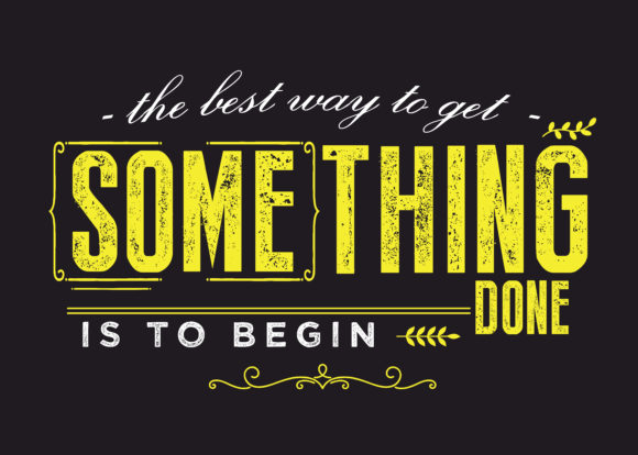 Download Free The Best Way To Get Something Done Graphic By Baraeiji SVG Cut Files