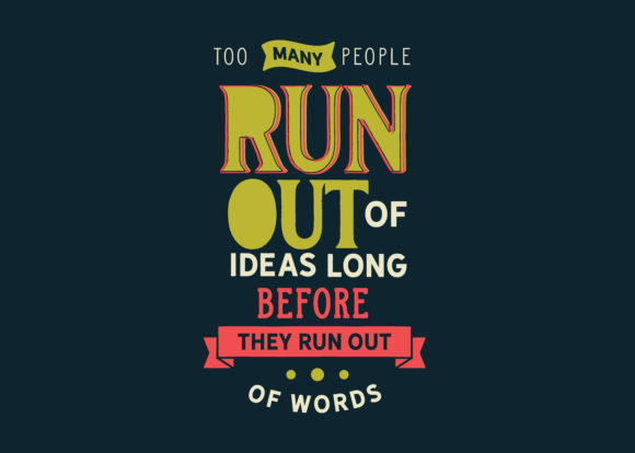 Too Many People Run Out Of Ideas Graphic By Baraeiji Creative