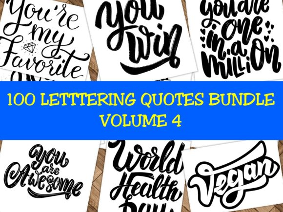 Print on Demand: 100 Lettering Quotes Bundle Vol 4 Graphic Crafts By ermannofficial