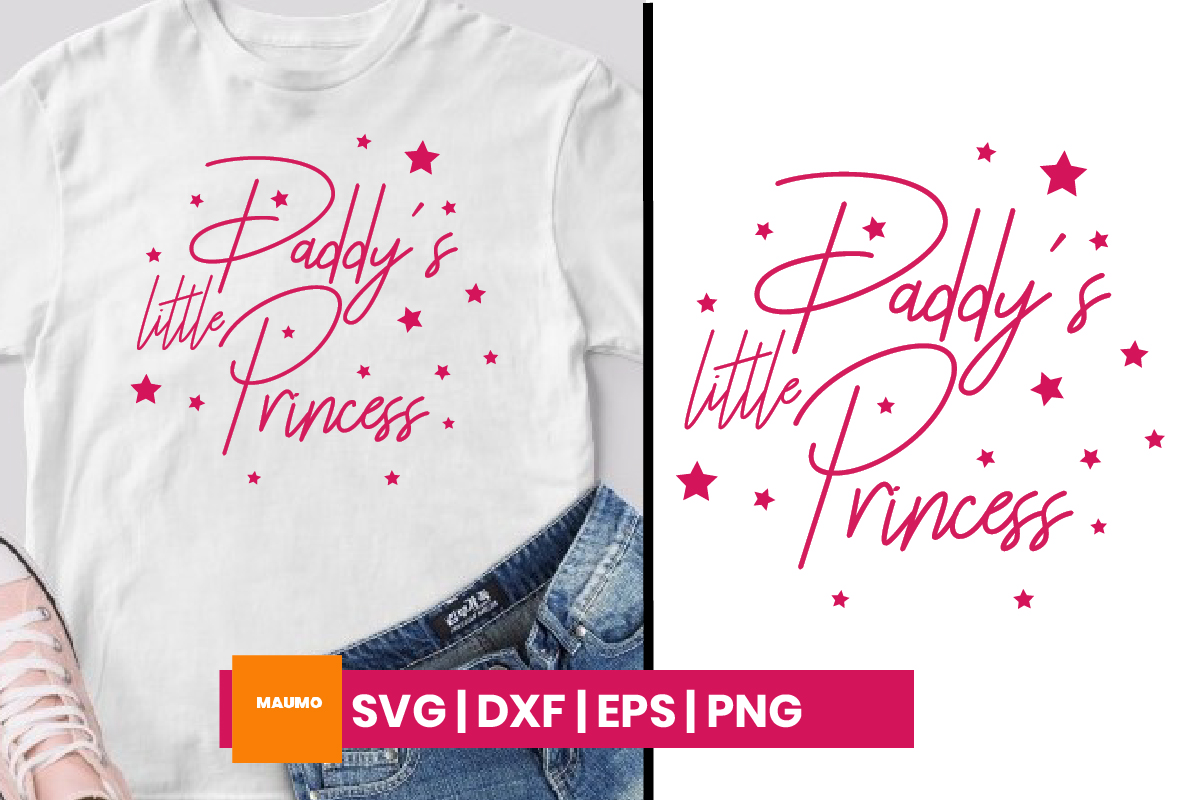 Download Free Daddy S Little Princess Graphic By Maumo Designs Creative Fabrica for Cricut Explore, Silhouette and other cutting machines.