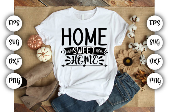 Print on Demand: Home Sweet Home Graphic Crafts By Design_store