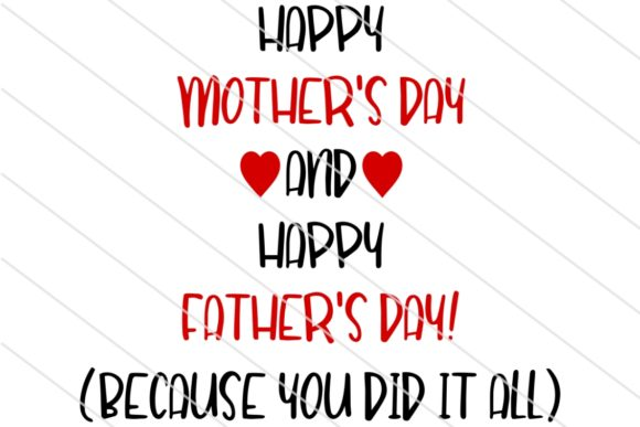 Download Free Mother S And Father S Day Graphic By Amy Anderson Designs for Cricut Explore, Silhouette and other cutting machines.