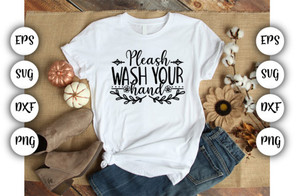 Download Free Pleash Wash Your Hand Graphic By Design Store Creative Fabrica for Cricut Explore, Silhouette and other cutting machines.