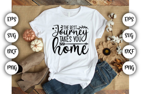Download Free The Best Journey Takes You Home Graphic By Design Store for Cricut Explore, Silhouette and other cutting machines.