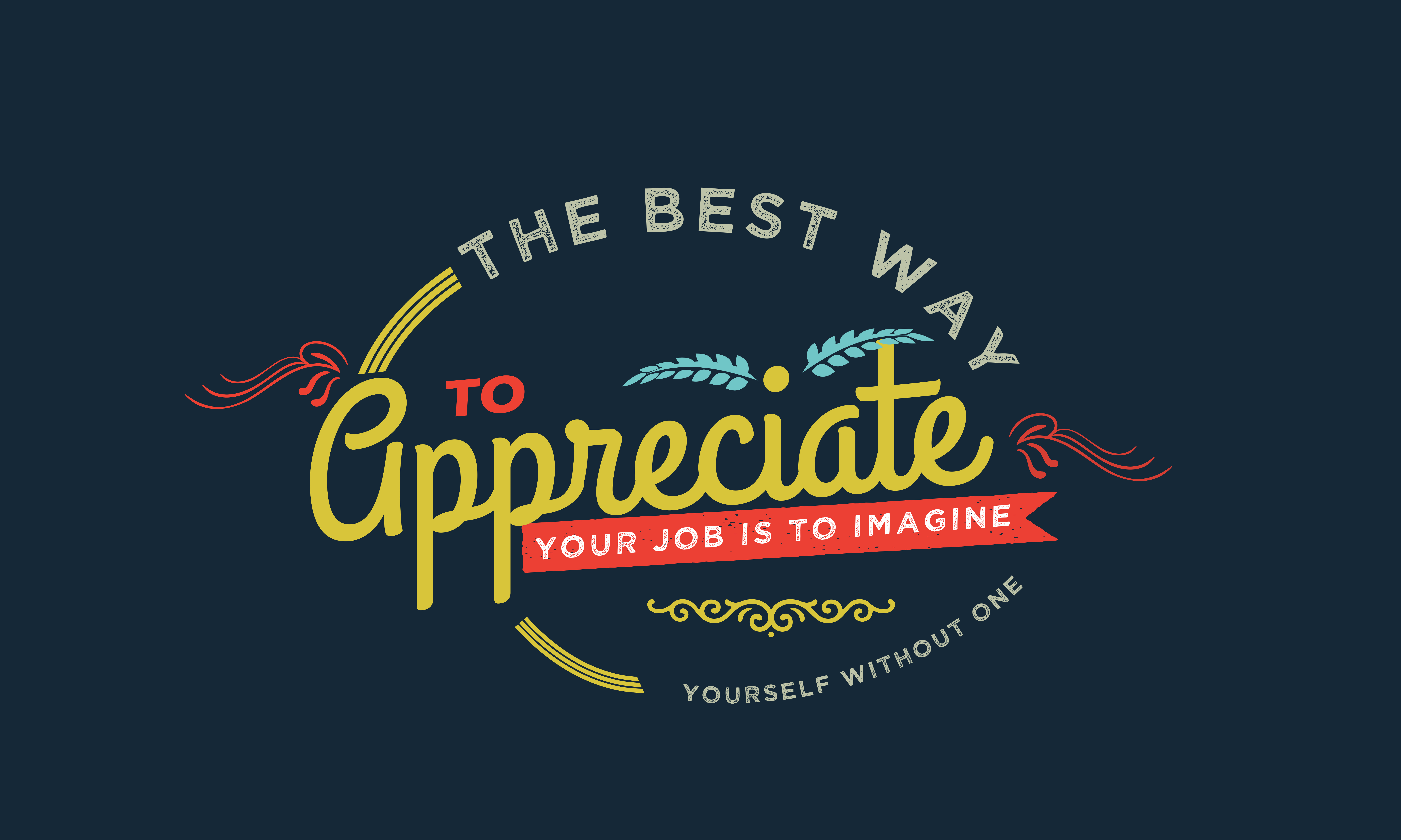 Download Free The Best Way To Appreciate Your Job Graphic By Baraeiji for Cricut Explore, Silhouette and other cutting machines.
