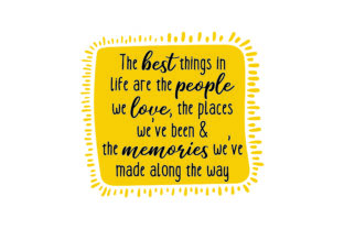 The Best Things in Life Are the People We Love Travel Craft Cut File By Creative Fabrica Crafts