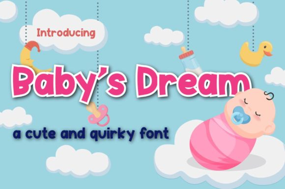 Download Free Baby S Dream Font By Priaadmaja Creative Fabrica for Cricut Explore, Silhouette and other cutting machines.