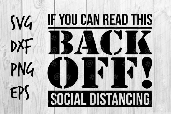 Download Free Back Off Social Distancing Graphic By Spoonyprint Creative Fabrica for Cricut Explore, Silhouette and other cutting machines.