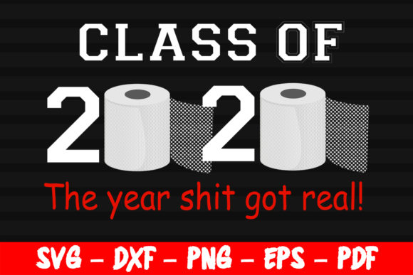 Class Of 2020 Funny Saying Graduation Graphic By Bestsvgfiles