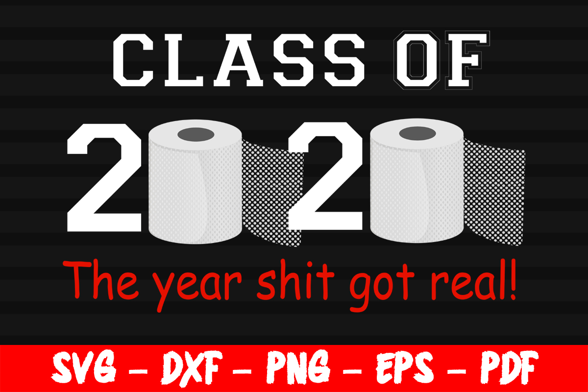 Download Free Class Of 2020 Funny Saying Graduation Graphic By Bestsvgfiles for Cricut Explore, Silhouette and other cutting machines.