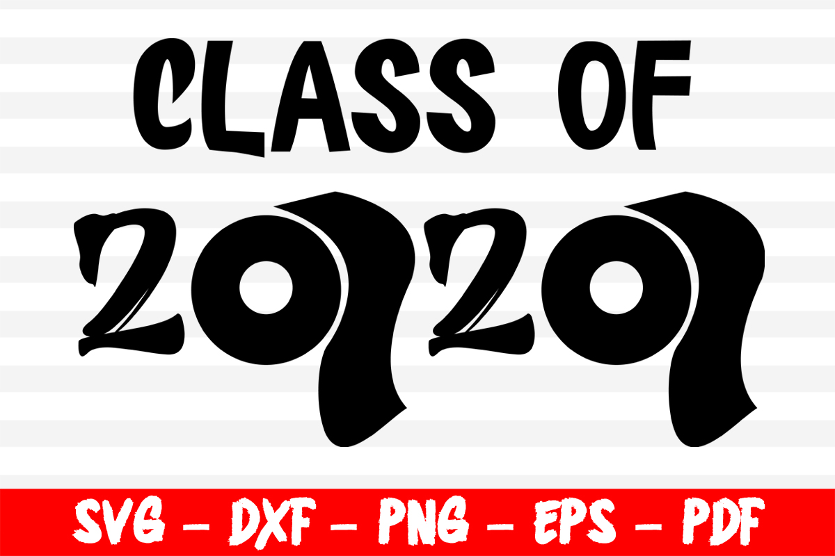 Download Free Class Of 2020 Toilet Paper Graphic By Bestsvgfiles Creative for Cricut Explore, Silhouette and other cutting machines.