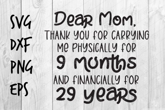 Download Free Dear Mom Thank You Graphic By Spoonyprint Creative Fabrica for Cricut Explore, Silhouette and other cutting machines.