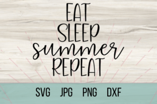 Download Free Eat Sleep Summer Repeat Graphic By Talia Smith Creative Fabrica SVG Cut Files