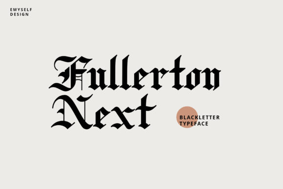 Print on Demand: Fullerton Next Blackletter Font By e.myself12