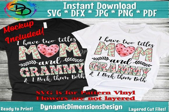 I Have Two Titles, Mom and Grammy SVG Cut Files