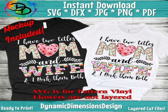 I Have Two Titles Mom and Wife SVG, PNG, EPS & DXF by Free SVG File