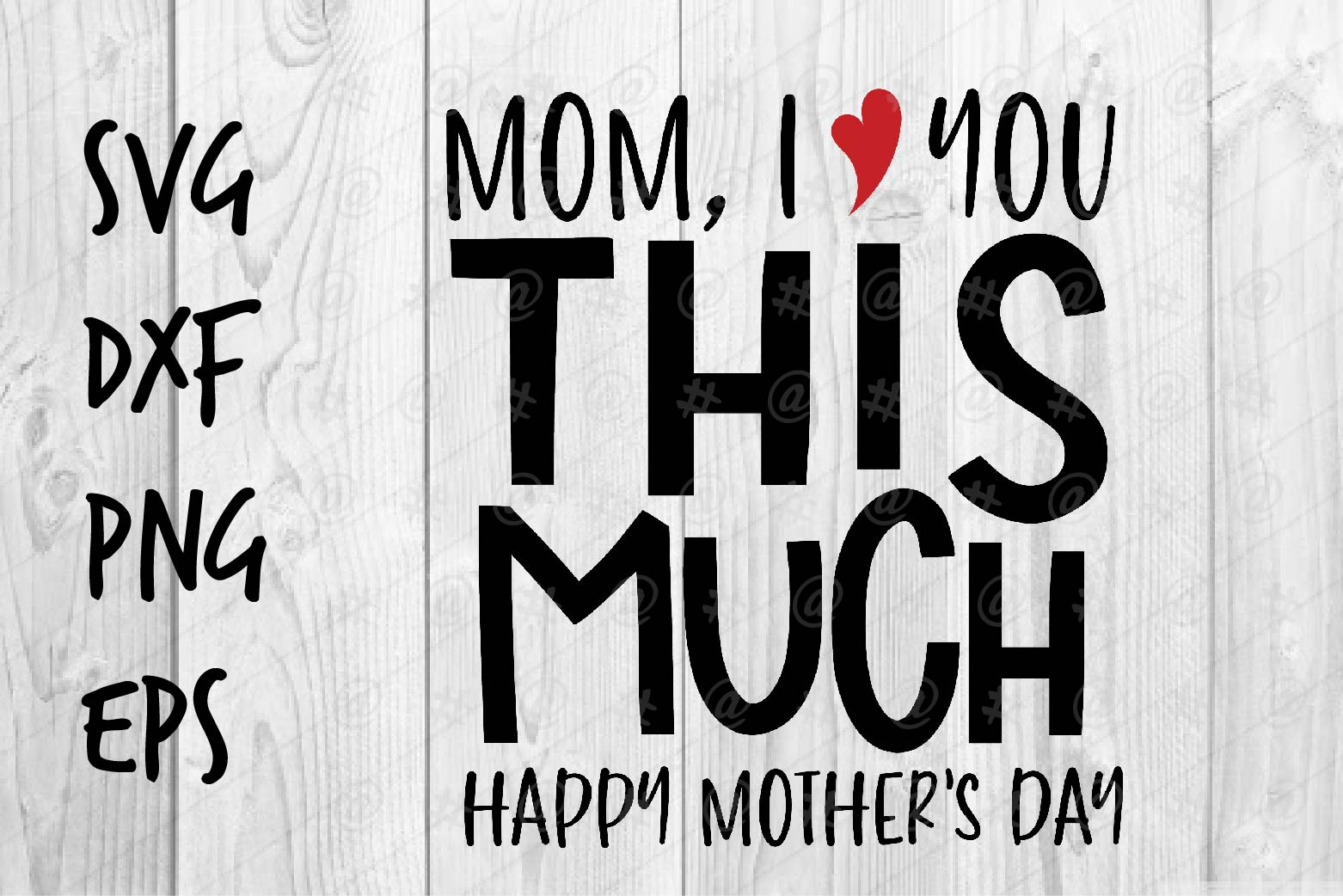 Download Free Mom I Love You This Much Graphic By Spoonyprint Creative Fabrica for Cricut Explore, Silhouette and other cutting machines.