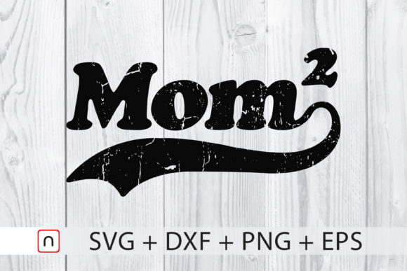 Download Free Mom Of Two Graphic By Novalia Creative Fabrica SVG Cut Files