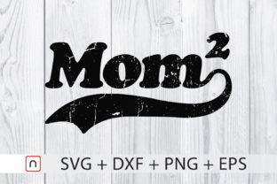 Download Free Mom Of Two Graphic By Novalia Creative Fabrica for Cricut Explore, Silhouette and other cutting machines.