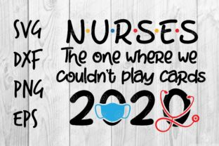 Download Free Nurses 2020 Design Graphic By Spoonyprint Creative Fabrica for Cricut Explore, Silhouette and other cutting machines.