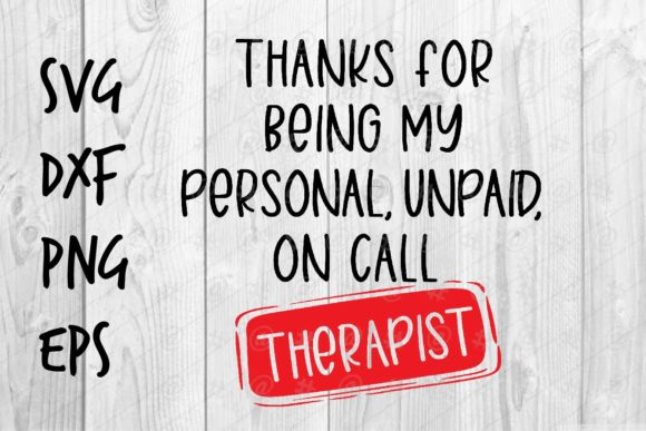 Download Free Personal Unpaid On Call Therapist Graphic By Spoonyprint for Cricut Explore, Silhouette and other cutting machines.