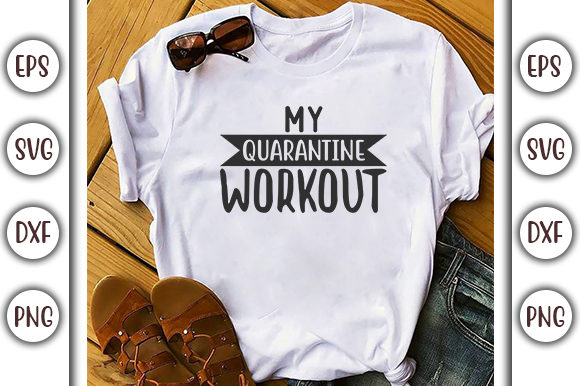 Download Free Quarantine Design My Quarantine Workout Graphic By for Cricut Explore, Silhouette and other cutting machines.