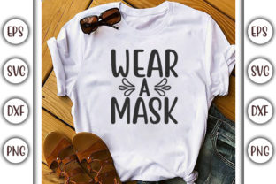 Print on Demand: Quarantine Design, Wear a Mask Graphic Print Templates By GraphicsBooth