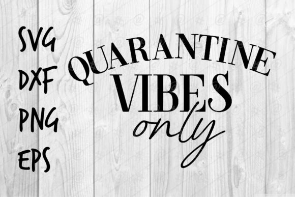 Download Quarantine Vibes Only