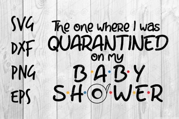 Download Free Quarantined Baby Shower Graphic By Spoonyprint Creative Fabrica for Cricut Explore, Silhouette and other cutting machines.