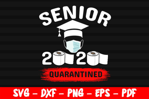 Print on Demand: Senior Class of 2020 Toilet Paper Graphic Crafts By bestsvgfiles
